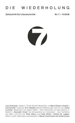 Die Wiederholung. Zeitschrift für Literaturkritik. Nr. 7 von Eickmeyer,  Jost, Keidel,  Leonard, Knopf,  Alexander