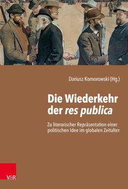 Die Wiederkehr der res publica von Komorowski,  Dariusz