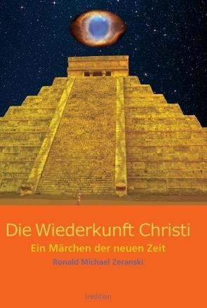Die Wiederkunft Christi von Zeranski,  Ronald Michael