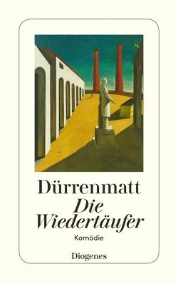 Die Wiedertäufer von Dürrenmatt,  Friedrich