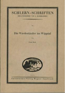 Die Wiedertäufer im Wipptal von Kolb,  Franz