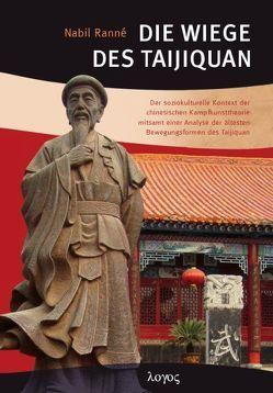 Die Wiege des Taijiquan von Ranné,  Nabil