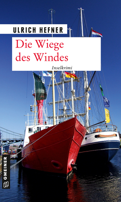 Die Wiege des Windes von Hefner,  Ulrich