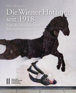 Die Wiener Hofburg seit 1918 von Kurdiovsky,  Richard, Rosenauer,  Artur, Welzig,  Maria