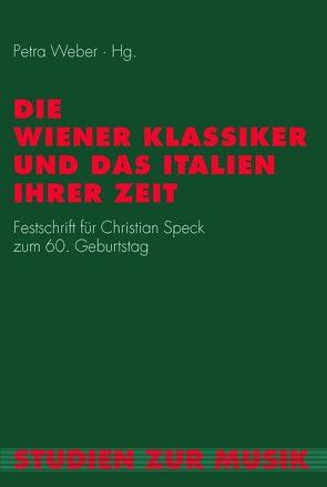 Die Wiener Klassiker und das Italien ihrer Zeit von Weber,  Petra