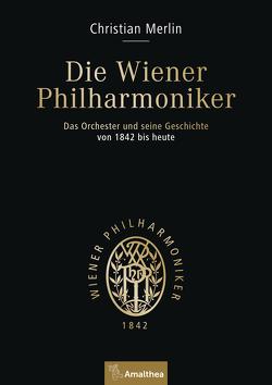 Die Wiener Philharmoniker von Merlin,  Christian, Spath,  Michaela, Szyszkowitz,  Uta