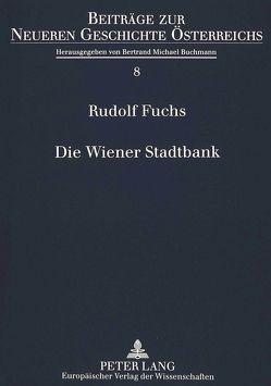 Die Wiener Stadtbank von Fuchs,  Rudolf