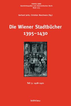 Die Wiener Stadtbücher 1395-1430 von Jaritz,  Gerhard, Neschwara,  Christian
