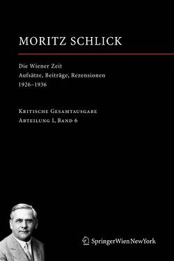 Die Wiener Zeit von Friedl,  Johannes, Rutte,  Heiner, Schlick,  Moritz, Stadler,  Friedrich, Wendel,  Hans Jürgen