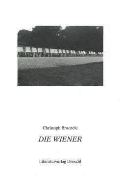 Die Wiener von Braendle,  Christoph