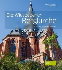 Die Wiesbadener Bergkirche von Gerber,  Manfred, Sawert,  Axel