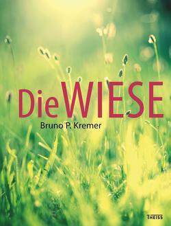 Die Wiese von Kremer,  Bruno P.