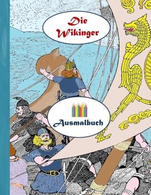 Die Wikinger (Ausmalbuch) von Rose,  Luisa