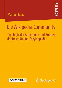 Die Wikipedia-Community von Merz,  Manuel