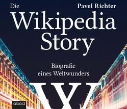 Die Wikipedia-Story von Diekmann,  Michael J., Richter,  Pavel, Wales,  Jimmy