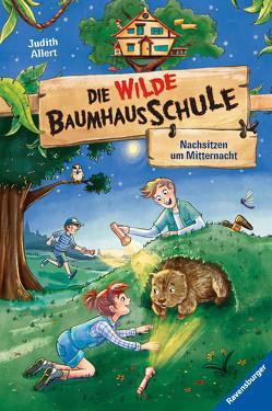 Die wilde Baumhausschule, Band 3: Nachsitzen um Mitternacht von Allert,  Judith, Kühler,  Anna-Lena