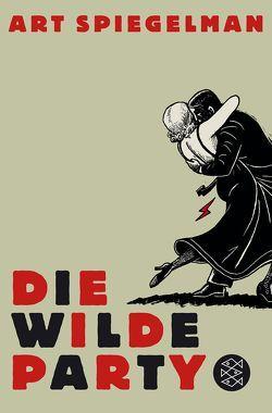 Die wilde Party von Becker,  Uli, Spiegelman,  Art