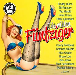 Die wilden Fünfziger! von ZYX Music GmbH & Co. KG