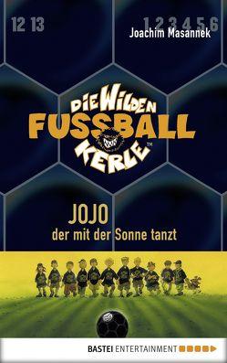 Die Wilden Fußballkerle – Band 11 von Birck,  Jan, Masannek,  Joachim