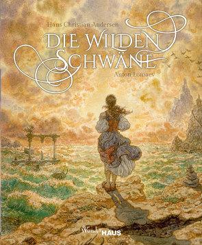 Die wilden Schwäne von Andersen,  Hans Christian, Lomaev,  Anton