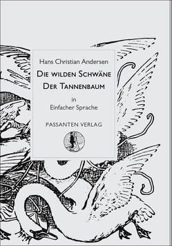 Die wilden Schwäne / Der Tannenbaum von Andersen,  Hans Christian, Hennig,  Doreen