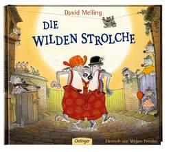 Die wilden Strolche von Melling,  David, Pressler,  Mirjam