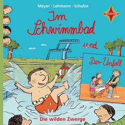 Die wilden Zwerge – Im Schwimmbad – Der Unfall von Lehmann, Meyer, Schulze
