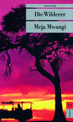 Die Wilderer von Friedrich,  Peter, Mwangi,  Meja