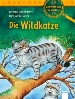 Die Wildkatze von Döring,  Hans Günther, Reichenstetter,  Friederun