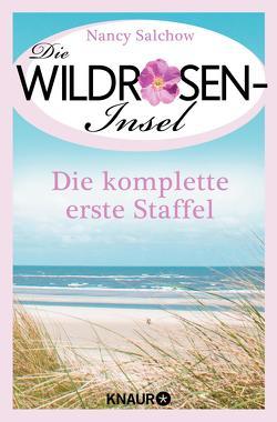Die Wildrosen-Insel – Die komplette erste Staffel von Salchow,  Nancy