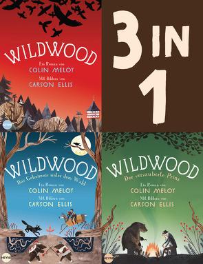 Die Wildwood-Chroniken Band 1-3: Wildwood / Das Geheimnis unter dem Wald / Der verzauberte Prinz (3in1-Bundle) von Meloy,  Colin