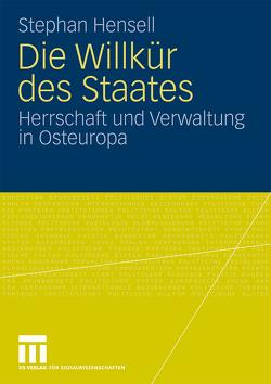 Die Willkür des Staates von Hensell,  Stephan