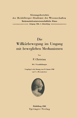 Die Willkürbewegung im Umgang mit beweglichen Mechanismen von Christian,  P