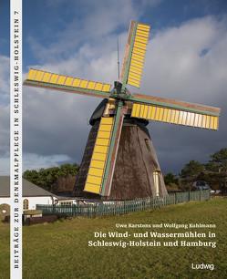 Die Wind- und Wassermühlen in Schleswig-Holstein und Hamburg von Karstens,  UWE, Kuhlmann,  Wolfgang, Landesamt für Denkmalpflege Schleswig-Holstein