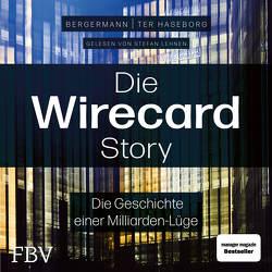Die Wirecard-Story von Bergermann,  Melanie, Lehnen,  Stefan, ter Haseborg,  Volker