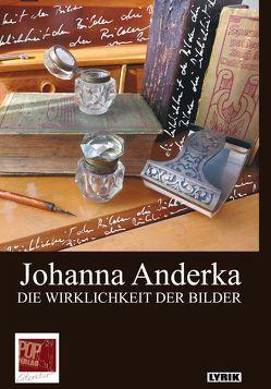 DIE WIRKLICHKEIT DER BILDER von Anderka,  Johanna, Hehn,  Ilse