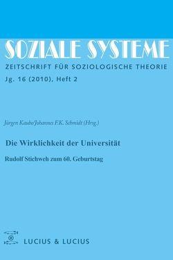 Die Wirklichkeit der Universität von Kaube,  Jürgen, Schmidt,  Johannes F. K.