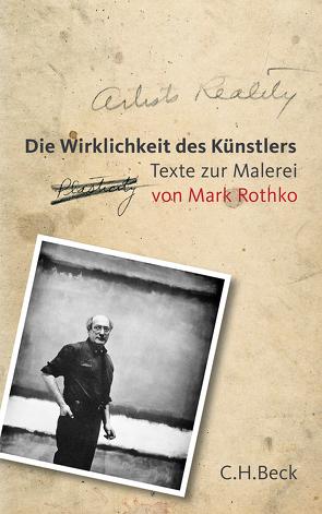 Die Wirklichkeit des Künstlers von Quatmann,  Christian, Rothko,  Christopher, Rothko,  Mark, Schneemann,  Peter J.