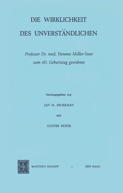 Die Wirklichkeit Des Unverständlichen von Broekman,  J.M., Hofer,  G.