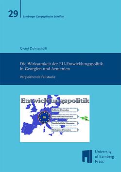 Die Wirksamkeit der EU-Entwicklungspolitik in Georgien und Armenien von Doinjashvili,  Giorgi