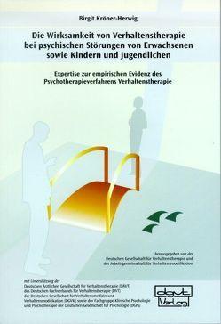Die Wirksamkeit von Verhaltenstherapie bei psychischen Störungen von Erwachsenen sowie Kindern und Jugendlichen von Kröner-Herwig,  Birgit