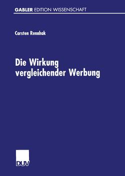 Die Wirkung vergleichender Werbung von Rennhak,  Carsten