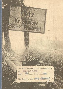 Die wirtschaftliche Entwicklung in Küstrin-Kietz von 1945 bis 1995 – Ein Report von Andy Steinhauf von Steinhauf,  Andy