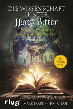 Die Wissenschaft hinter Harry Potter von Brake,  Mark, Chase,  Jon