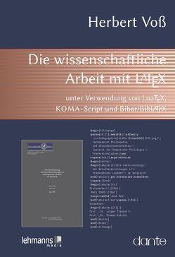 Die wissenschaftliche Arbeit mit LaTeX von Voß,  Herbert