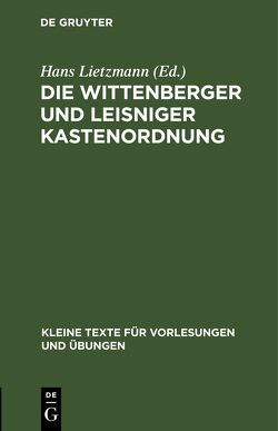 Die Wittenberger und Leisniger Kastenordnung von Lietzmann,  Hans