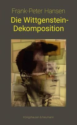 Die Wittgenstein-Dekomposition von Hansen,  Frank-Peter