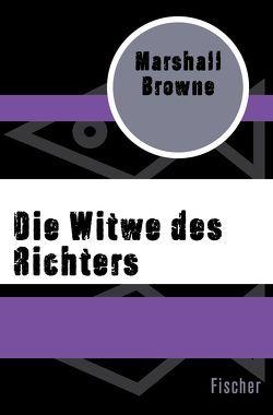 Die Witwe des Richters von Browne,  Marshall, Könemann,  Anneli von