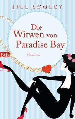 Die Witwen von Paradise Bay von Mania,  Astrid, Sooley,  Jill