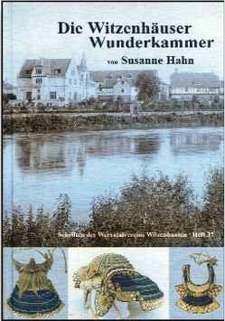Die Witzenhäuser Wunderkammer von Hahn,  Susanne, Weber,  Jakob